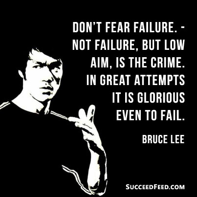 bruce-lee-quotes-dont-fear-failure